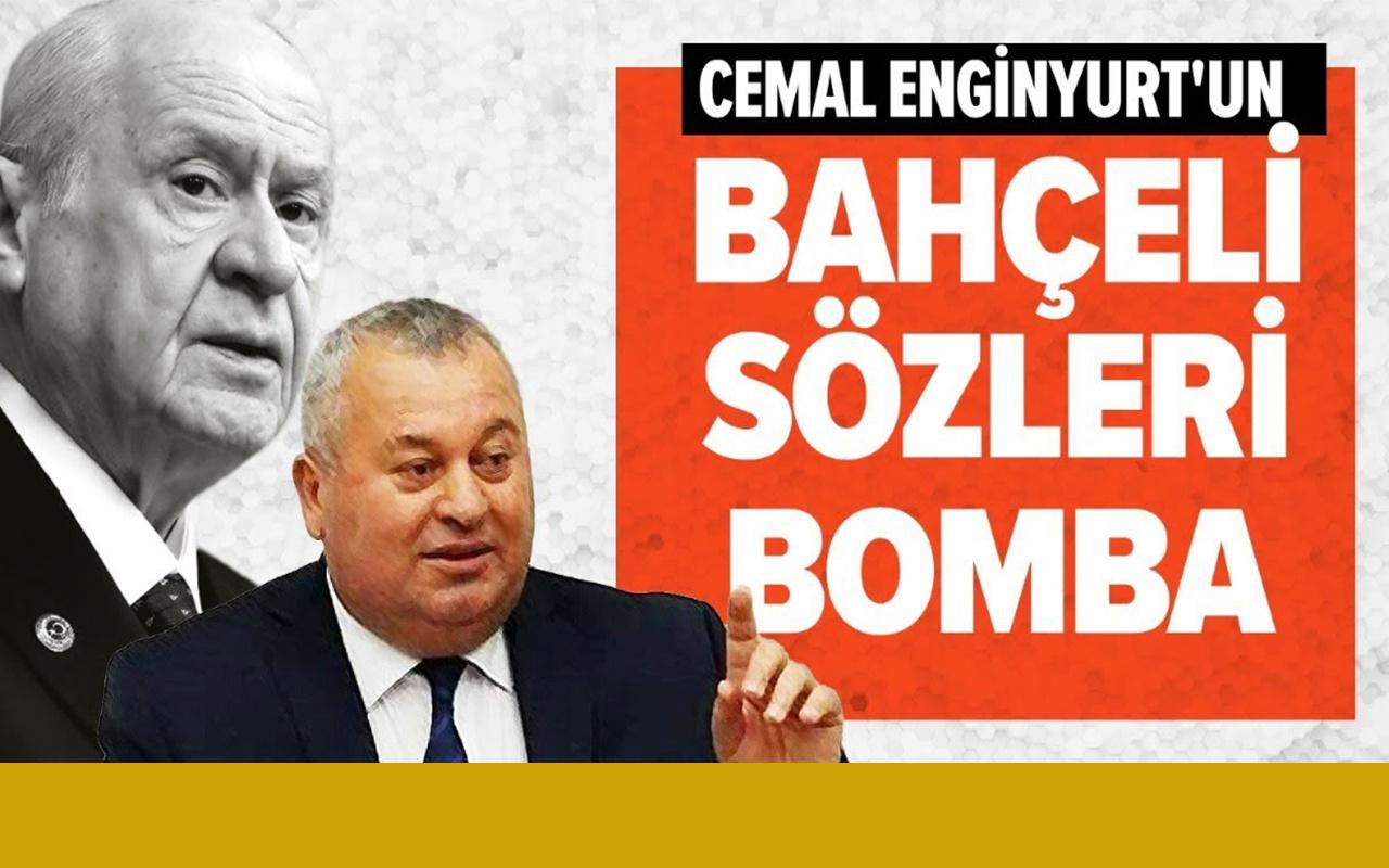 Cemal Enginyurt'un Devlet Bahçeli sözleri bomba!