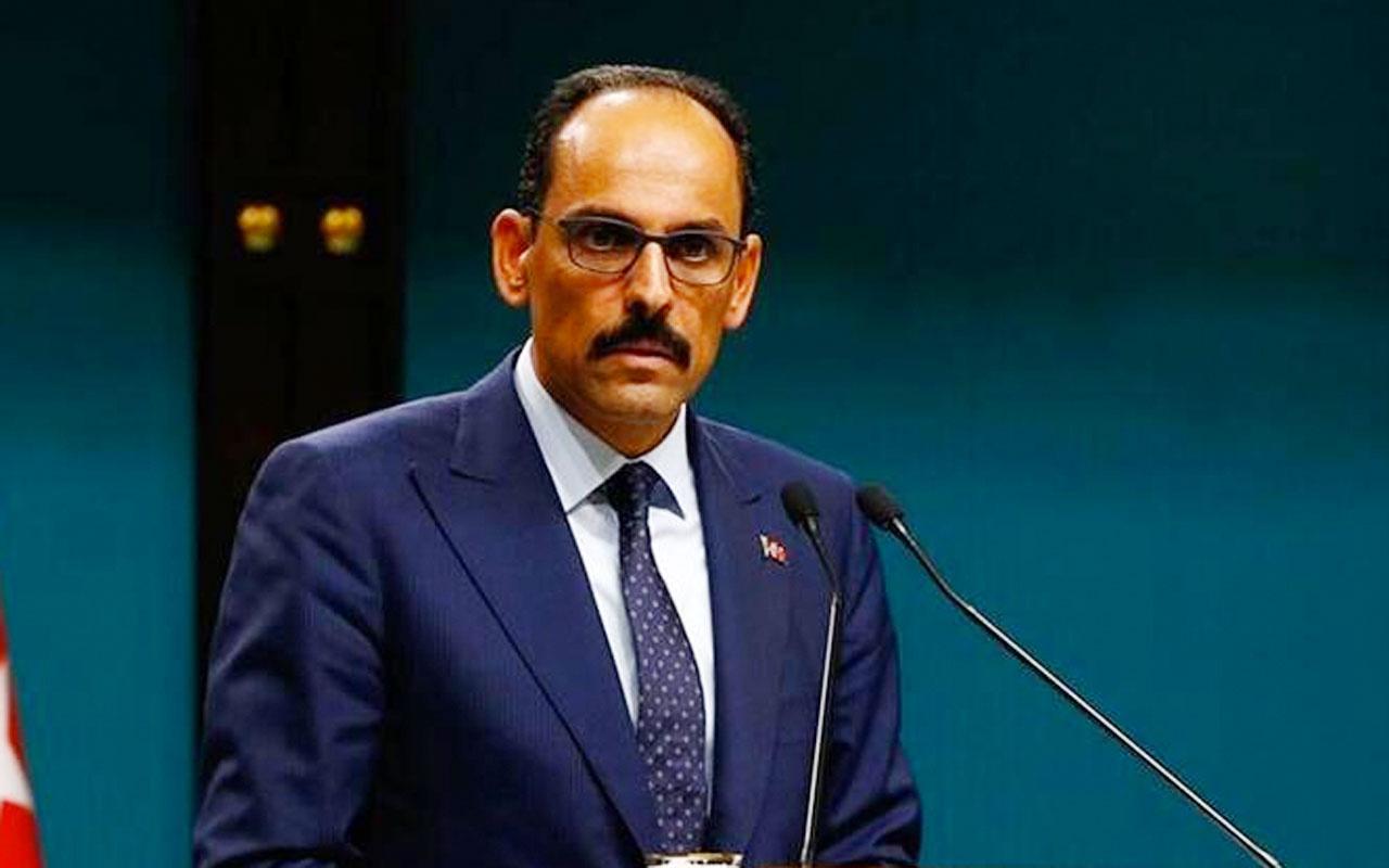 Cumhurbaşkanlığı sözcüsü İbrahim Kalın Macron'un danışmanıyla telefonda görüştü