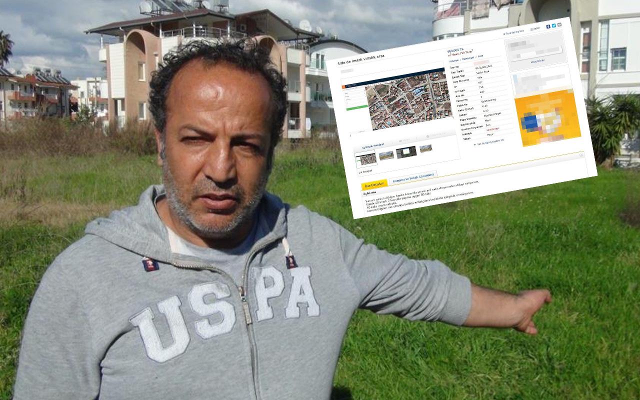 Antalya'da paha biçilemeyen arsa üzerinden 'Kapora' tuzağıyla dolandırıcılık