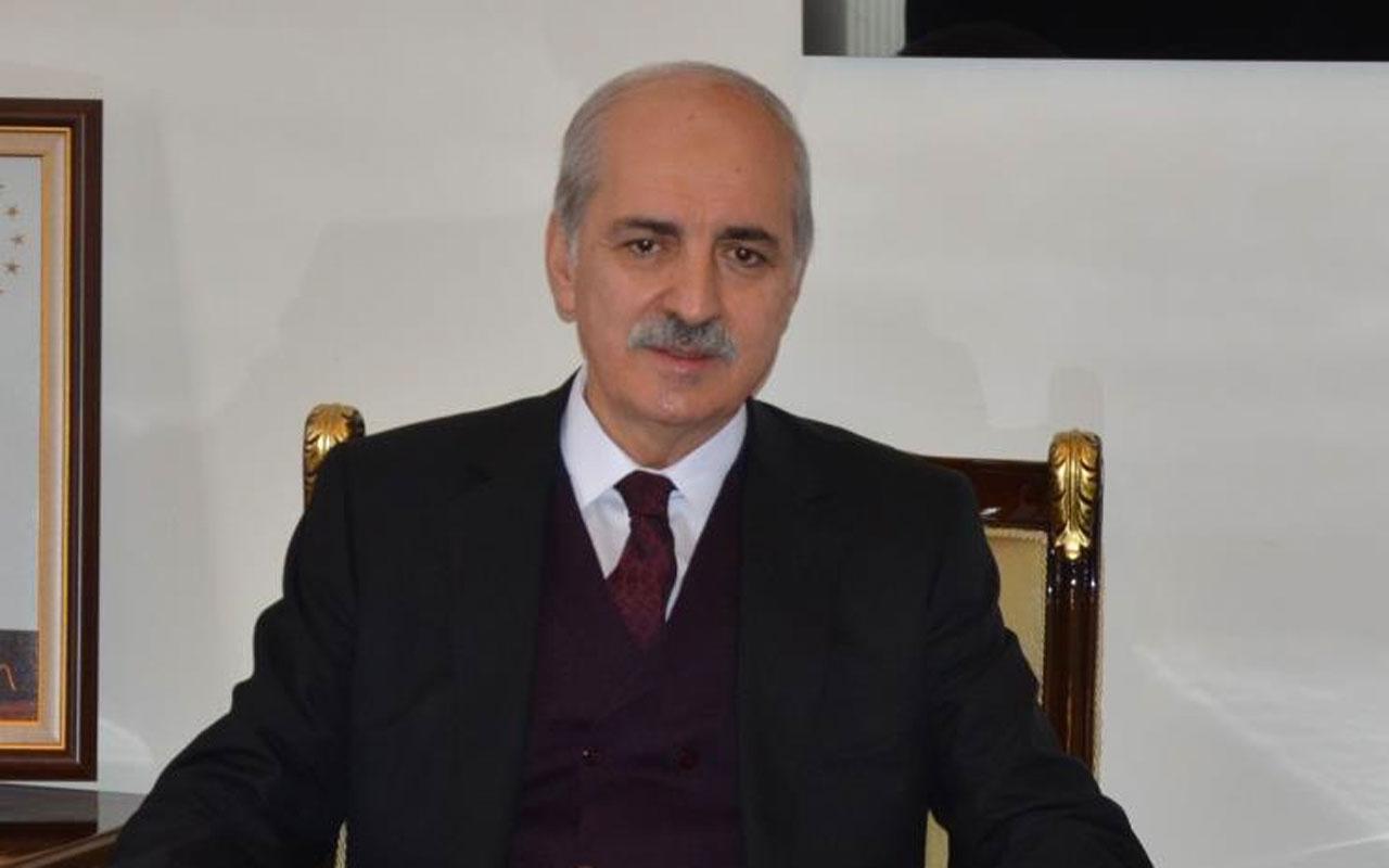 Numan Kurtulmuş'tan PKK tepkisi: Onların arkasında nice devletler var