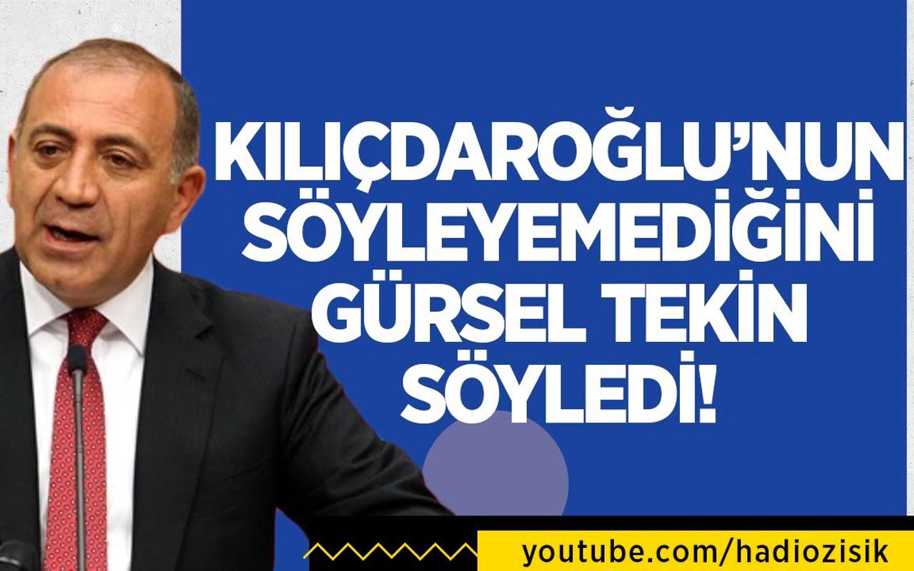 Kemal Kılıçdaroğlu'nun söyleyemediğini Gürsel Tekin söyledi!