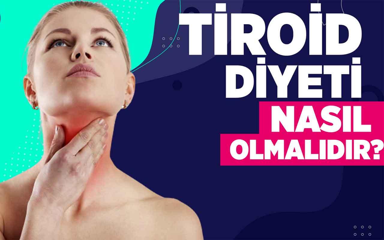 Tiroid diyeti nasıl olmalıdır?