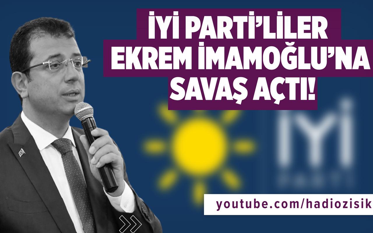 İyi Parti'liler Ekrem İmamoğlu'na savaş açtı!