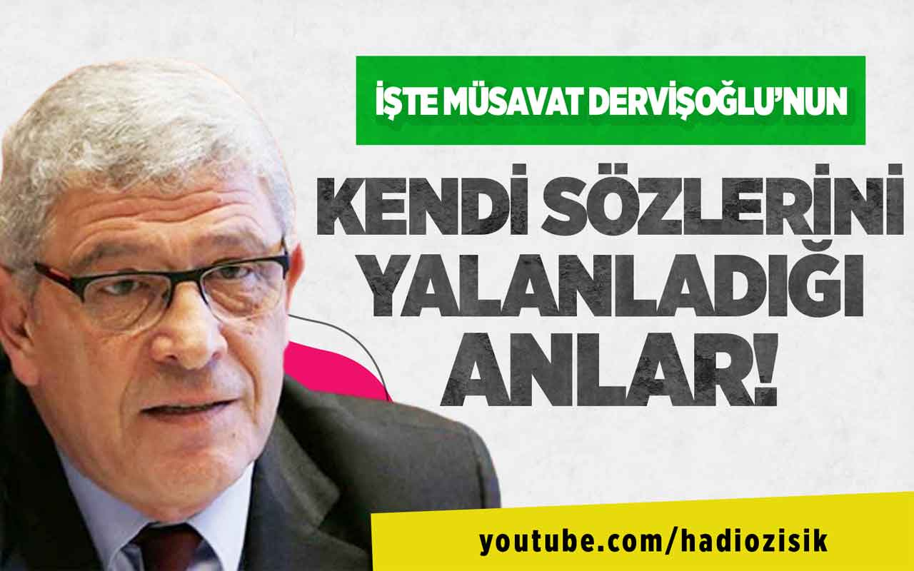 İşte Müsavat Dervişoğlu'nun kendi sözlerini yalanladığı anlar!