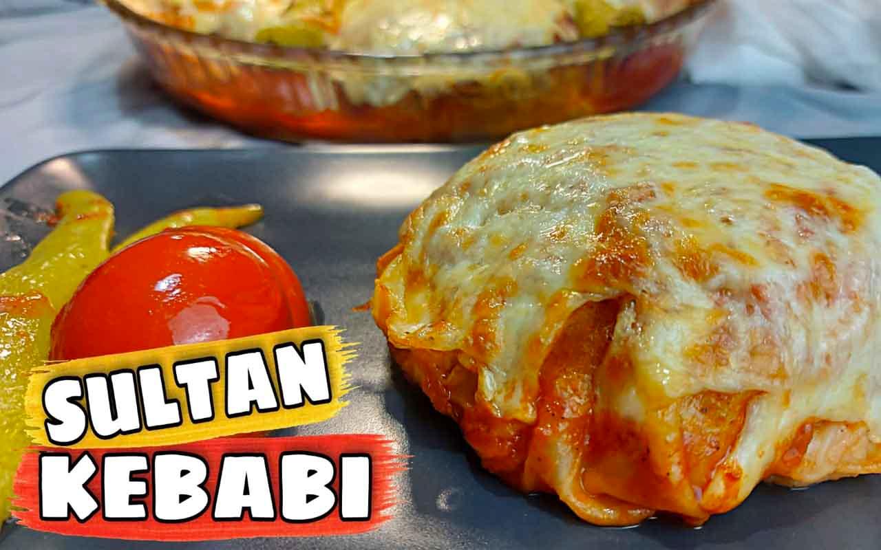 Sultan kebabı nasıl yapılır enfes lezzet!