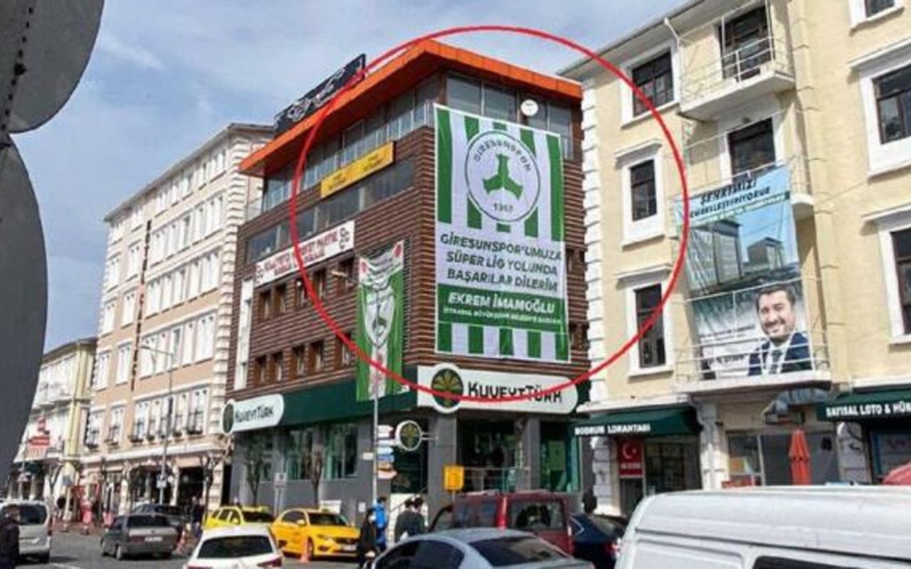 Ekrem İmamoğlu'nun Giresun'da astırdığı afiş indirildi! Bina sahibi istemedi