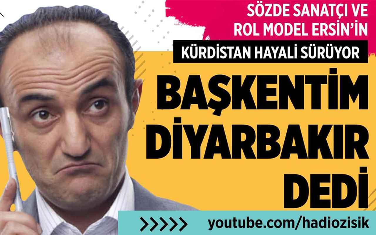 Oyuncu Ersin Korkut'un başkenti Diyarbakır'mış!