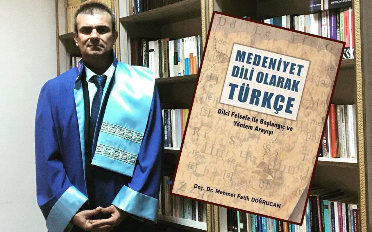 Doç. Dr. Fatih Doğrucan: Türkçe dışarıdan kelime almakla bozulmuyor kendini geliştiriyor
