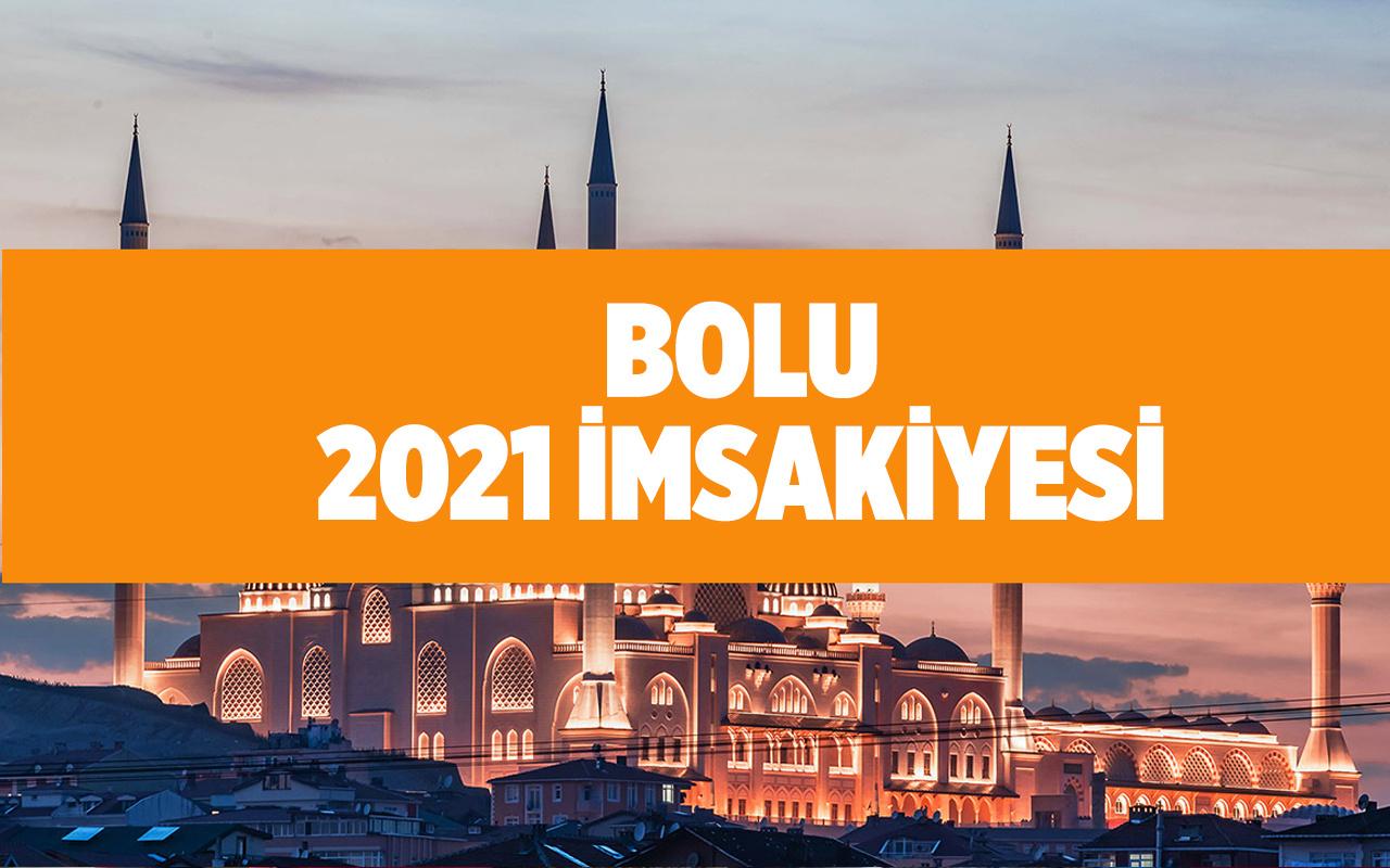 Bolu imsak vakitleri 2021 imsakiye Bolu'da iftar kaçta açılacak?