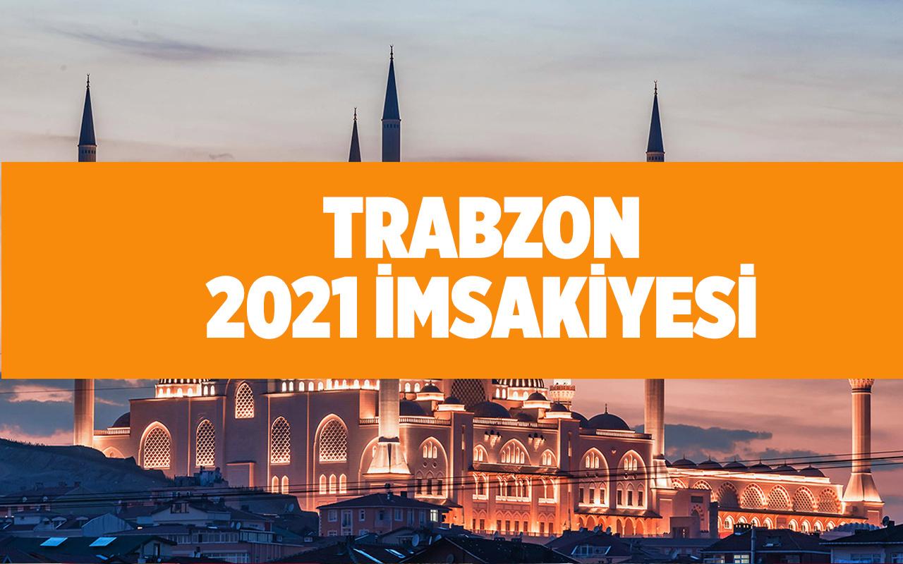 Trabzon sahur vakti 2021 Diyanet imsakiye tablosu