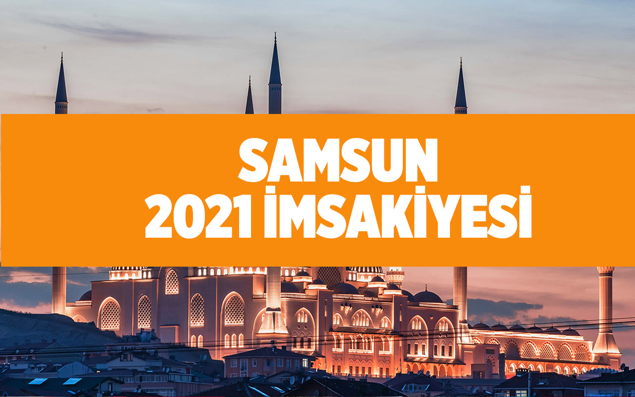 Samsun iftar vakti 2021 Samsun'da iftara ne kadar kaldı?