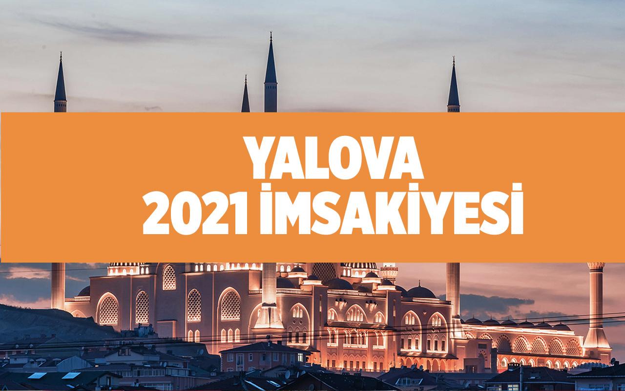 Yalova iftar ne zaman 2021 Diyanet Yalova imsakiyesi