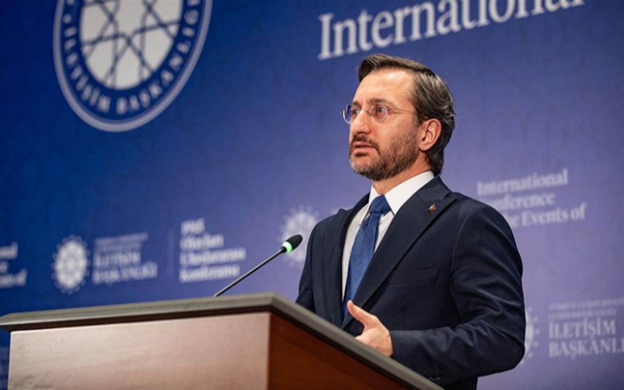 İletişim Başkanı Altun: Sözde Ermeni soykırımı iddiası siyasi hesaplardan beslenen bir iftiradır