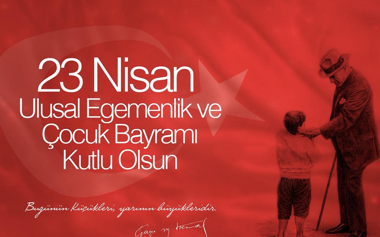 23 Nisan mesajları 2021 kısa resimli 23 Nisan Atatürk sözleri