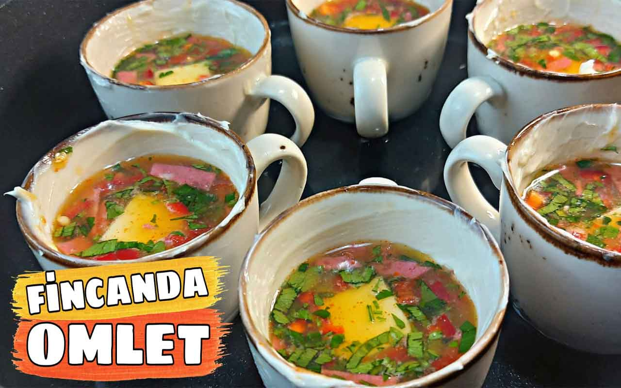 Fincanda omlet nasıl yapılır sahurunuzun vazgeçilmezi olacak!
