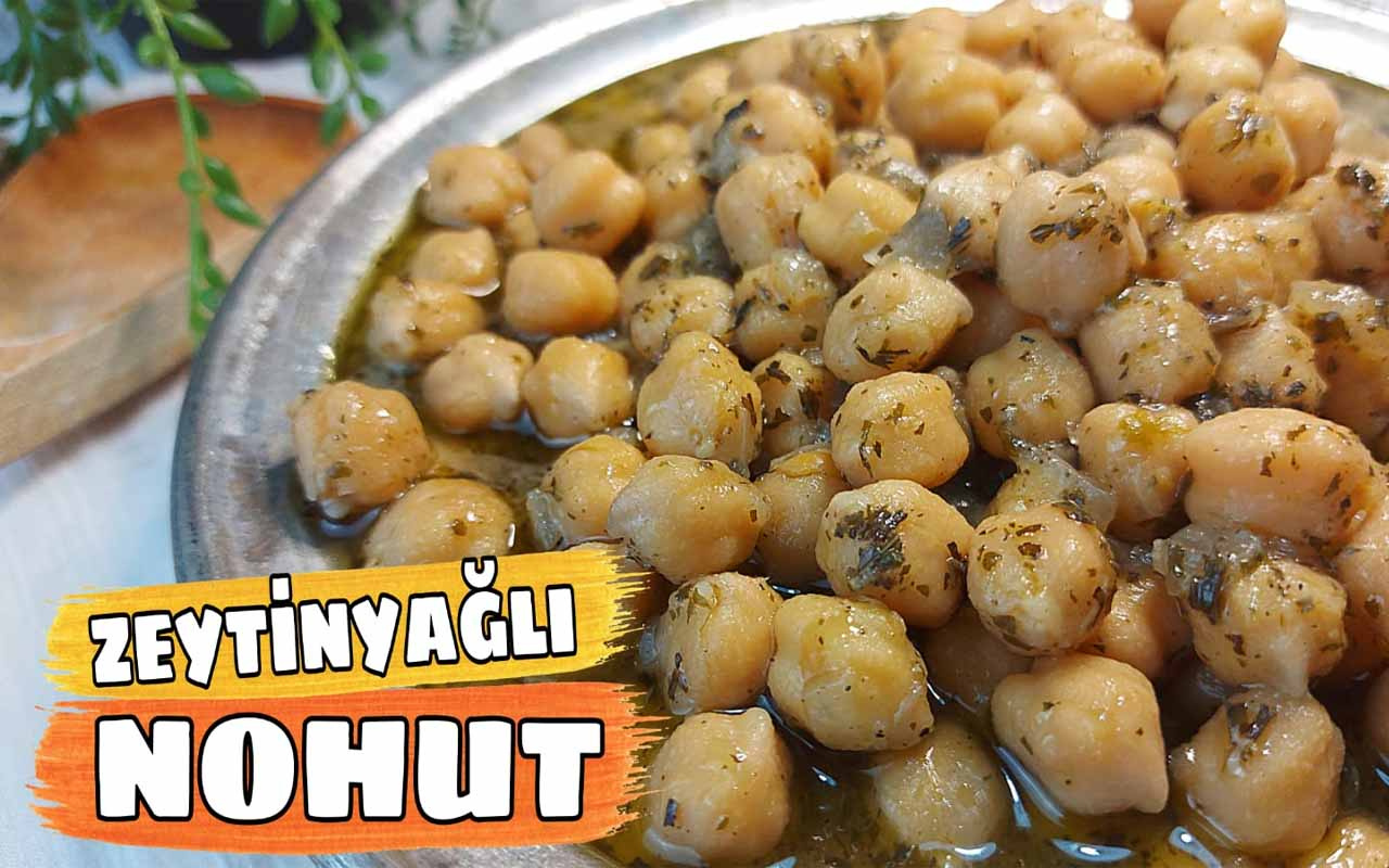 Zeytinyağlı nohut nasıl yapılır enfes lezzet!
