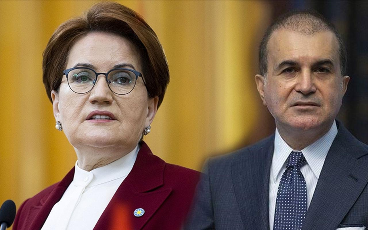 AK Parti Sözcüsü Ömer Çelik'ten Erdoğan'a 'minnoş' diyen Meral Akşener'e sert tepki