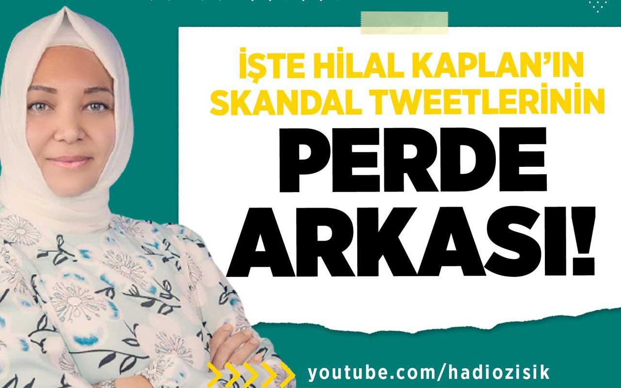 İşte Hilal Kaplan'ın skandal tweetlerinin Perde Arkası!