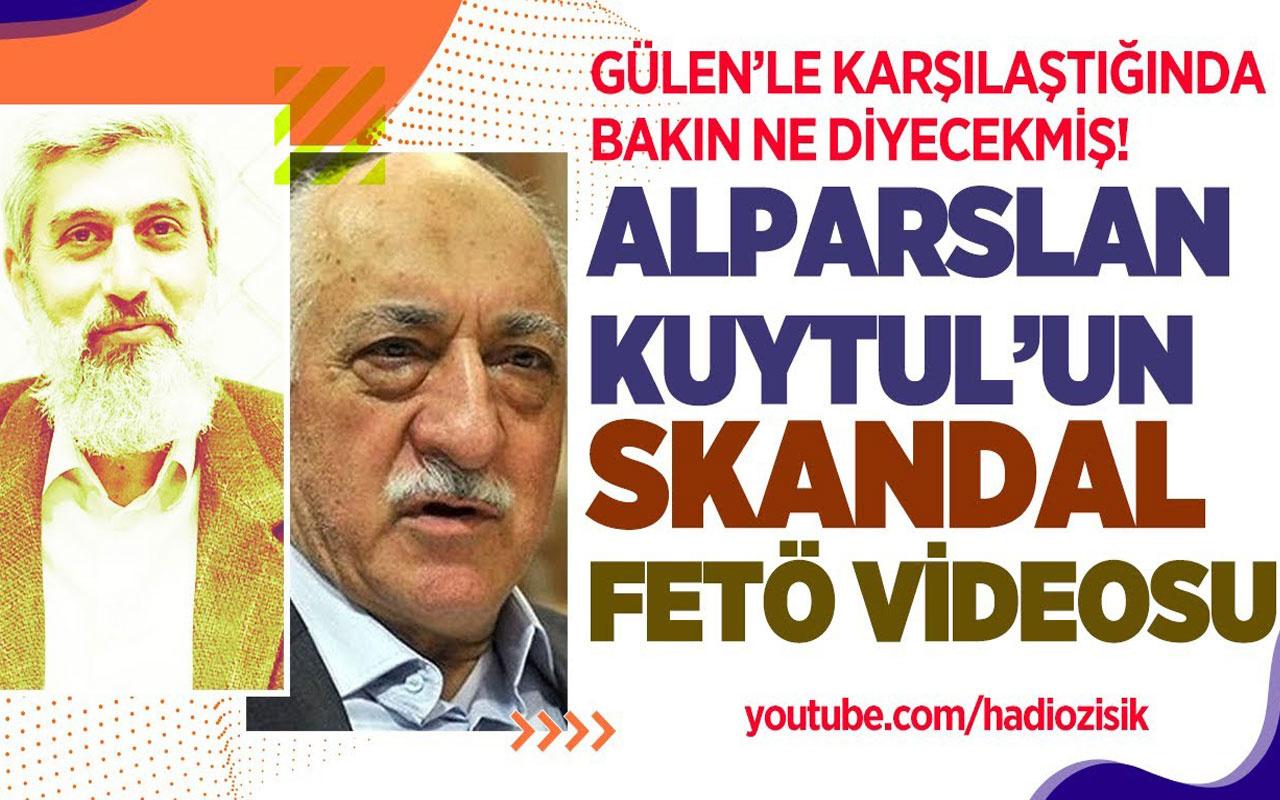Alparslan Kuytul Fetullah Gülen'le karşılaştığında bakın ne diyecekmiş!