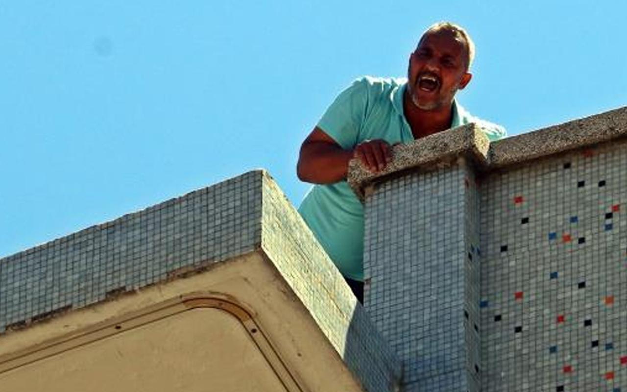 Antalya'da çatıya çıkıp isteğini haykırdı ağzına geleni saydırdı: Beni rezil ettiniz