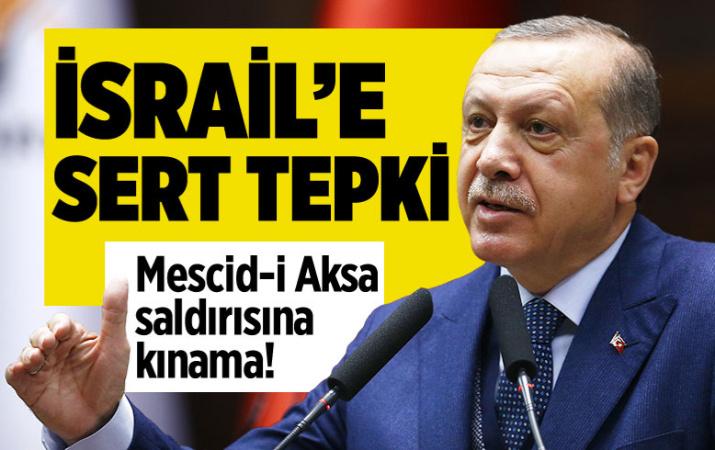 Cumhurbaşkanı Erdoğan'dan Mescid-i Aksa saldırısına kınama!