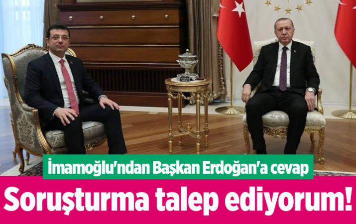İmamoğlu'ndan Cumhurbaşkanı Erdoğan'a cevap