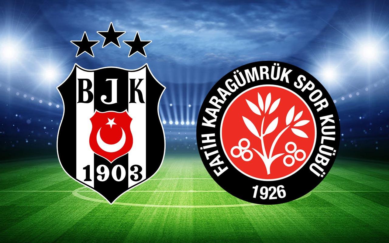 Beşiktaş- Fatih Karagümrük Süper Lig maçı (11'ler)
