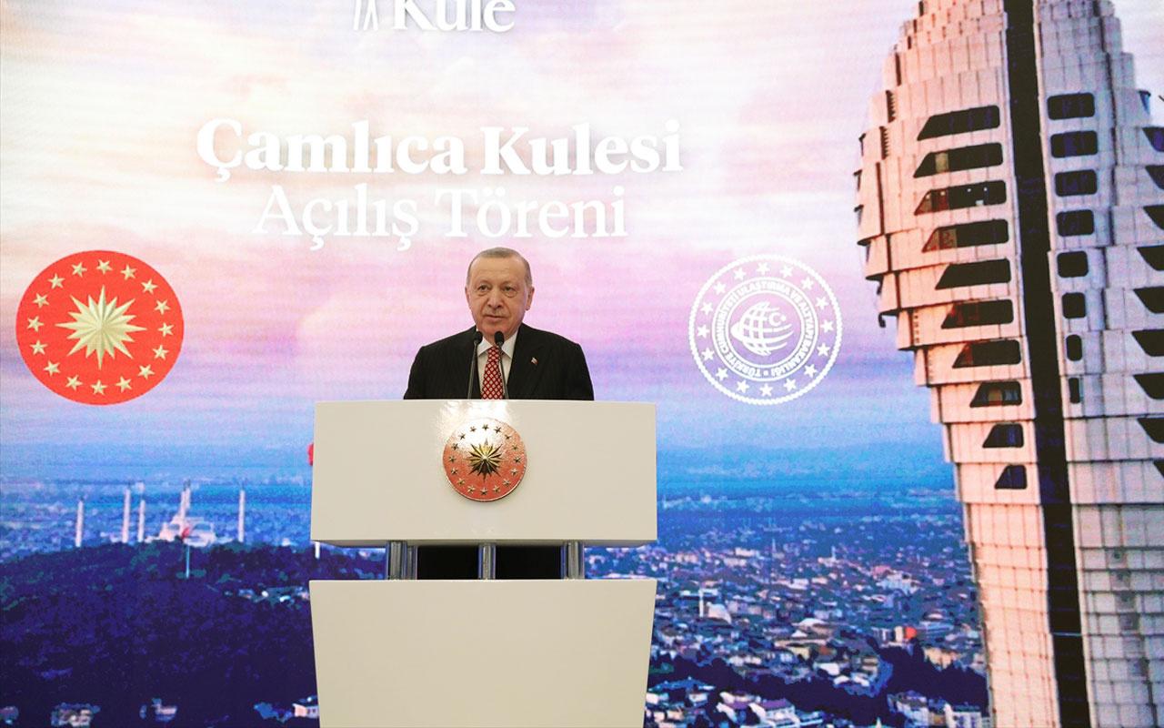 Erdoğan'dan Çamlıca Kulesi açılışında önemli açıklamalar! Kanal İstanbul için tarih verdi