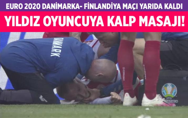 Fenalaşan Christian Eriksen'e kalp masajı yapıldı! Danimarka-Finlandiya maçı tatil edildi