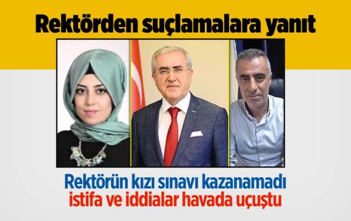 Kahramanmaraş'ta rektörün kızı sınavı kazanamadı istifa ve iddialar havada uçuştu