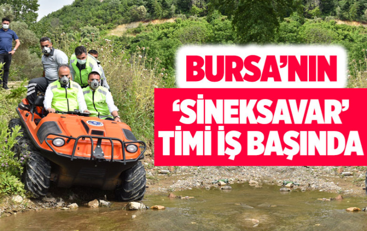 Bursa'nın 'Sineksavar Timi' iş başında