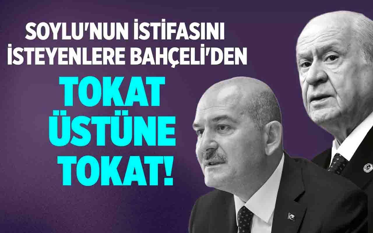 Süleyman Soylu'nun istifasını isteyenlere Devlet Bahçeli'den tokat gibi cevap!