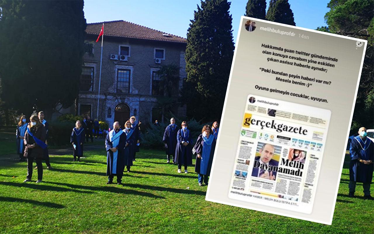 Boğaziçi Üniversitesi rektörlüğünden alınan Prof. Dr. Melih Bulu fena rezil oldu