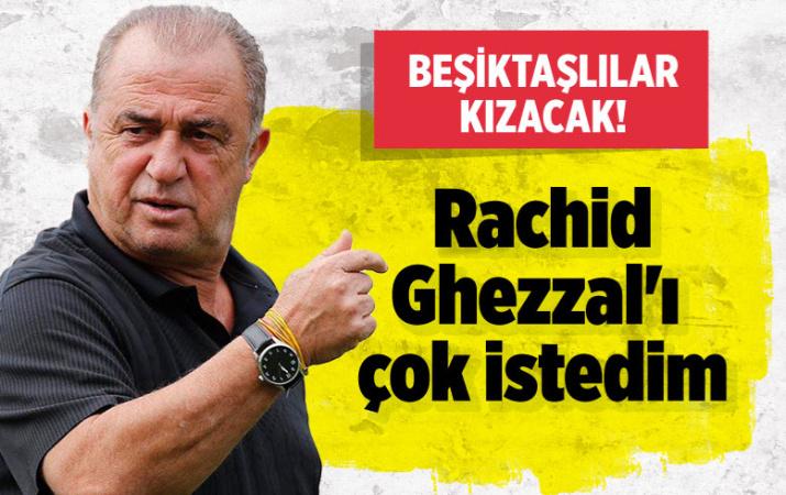 Fatih Terim: Rachid Ghezzal'ı kim istemez