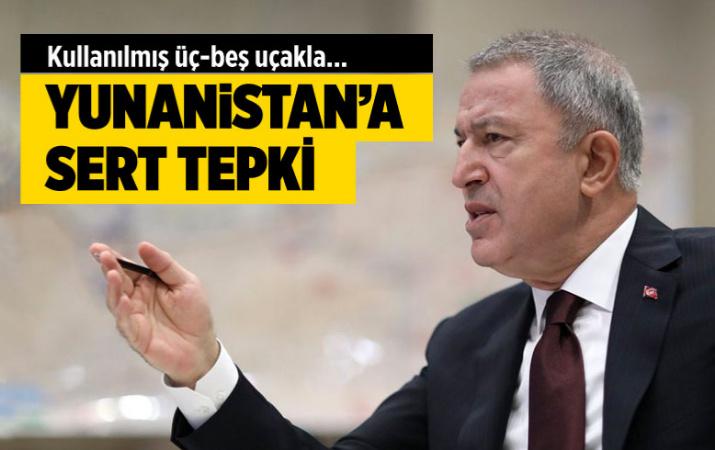 Milli Savunma Bakanı Hulusi Akar'dan Yunanistan'dan tepki: Üç-beş kullanılmış uçakla...