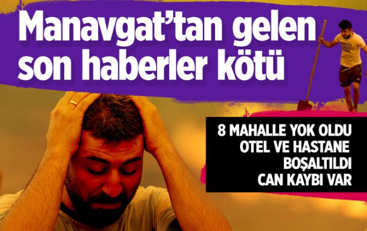 Antalya Manavgat yangınında son durum! Ölü sayısı arttı kötü haberler geliyor