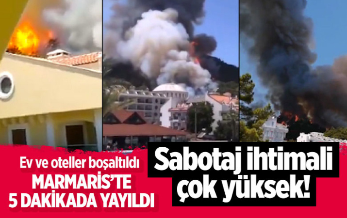 Bu kez Marmaris'te yangın çıktı! Alevler her yeri sardı otelleri ve siteleri tehdit ediyor
