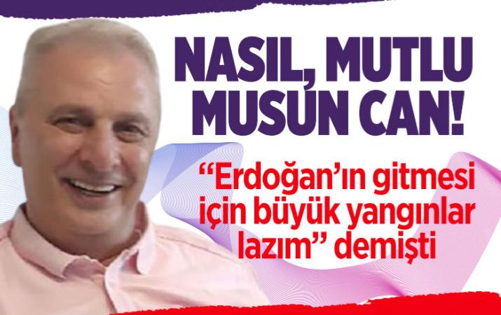 """Can Ataklı 'Erdoğan'ın gitmesi için büyük yangınlar lazım"""" demişti! İşte o olay video"""