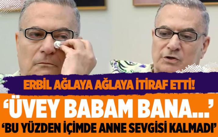 Mehmet Ali Erbil Tv8 Paylaş Benimle'ye her şeyi itiraf etti: Üvey babam...