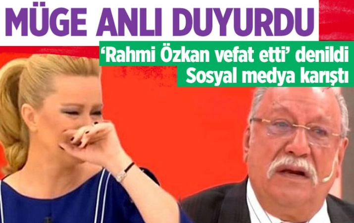 ATV Müge Anlı'nın avukatı Rahmi Özkan öldü mü?