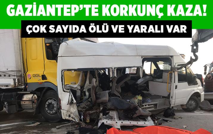 Gaziantep'te işçileri taşıyan minibüse TIR çarptı 3 ölü 16 yaralı
