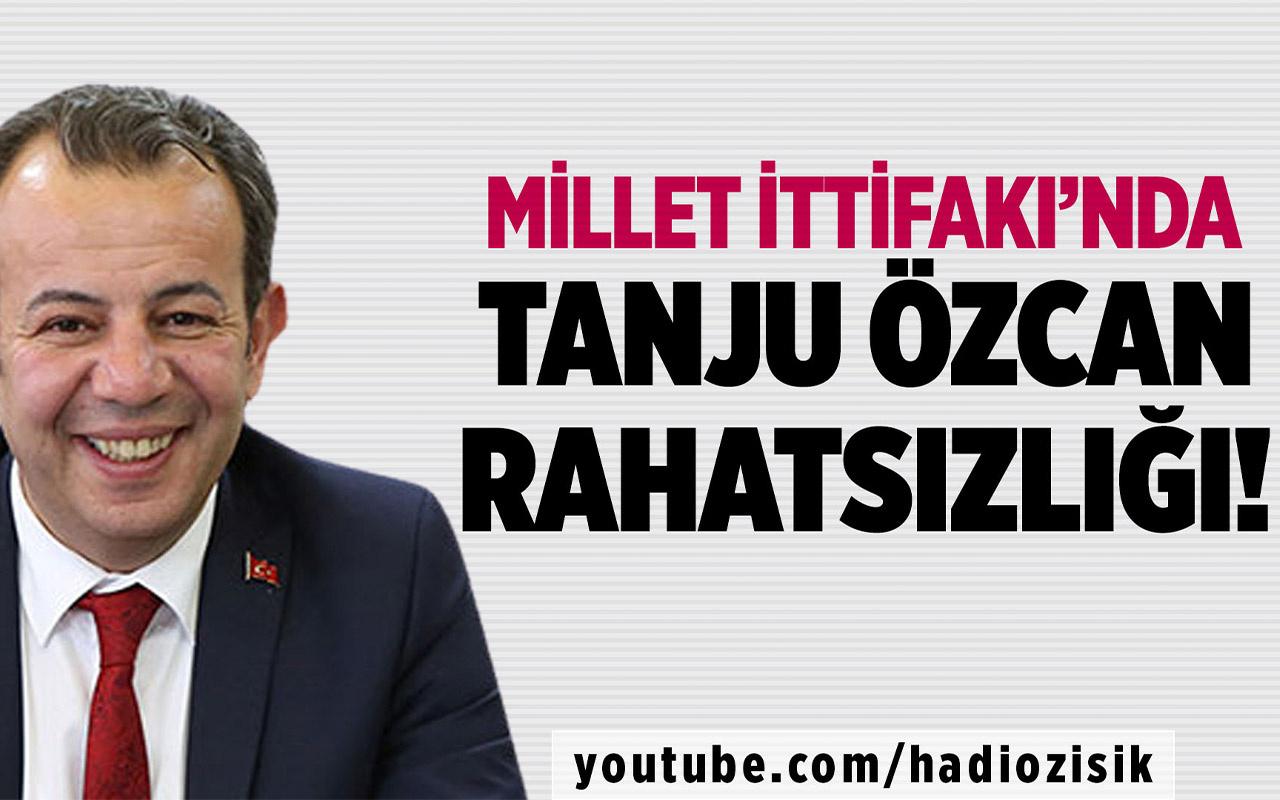 Millet İttifakı'nda Tanju Özcan rahatsızlığı!
