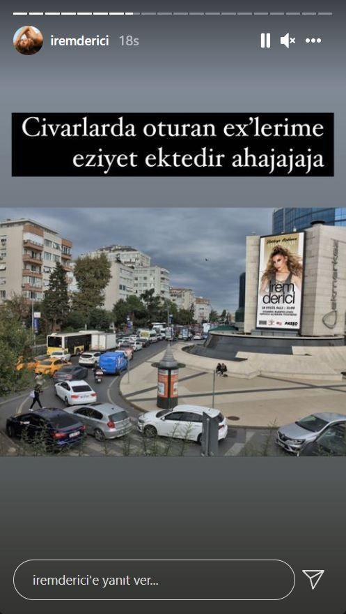 İrem Derici'den eski aşklarına billboard'lardan 'eziyet'