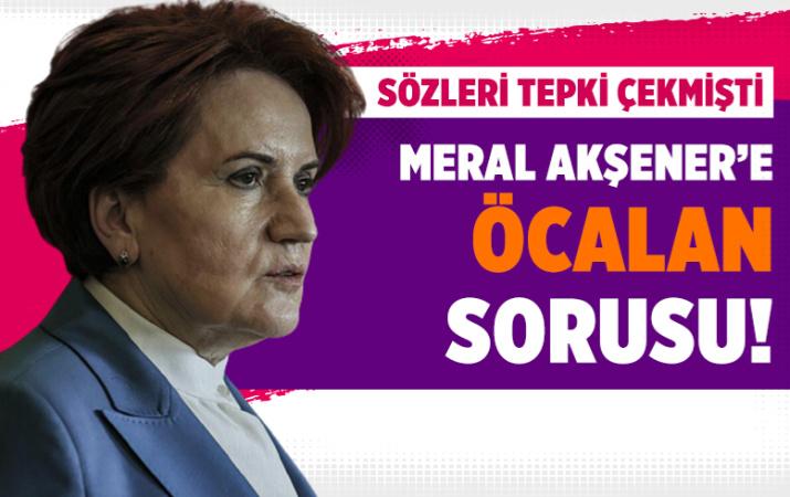 AK Partili Hamza Dağ'dan Meral Akşener'e Öcalan sorusu